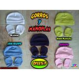 Gorros Y Manoplas,  Oferta!!  Precio X 1 Set, Pocos Días !!