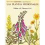 Libro, Guía Práctica Ilustrada De Las Plantas Medicinales.