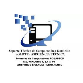 Formateo Servicio Técnico Computadora Pc Laptop A Domicilio