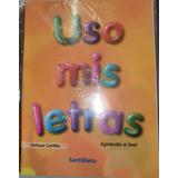 Libro Lectura Inicial Uso Mis Letras- Santillana
