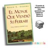 Libro El Monje Que Vendio Su Ferrari, Robin S. Sharma
