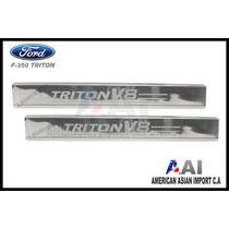 Posapies / Ford Triton F350