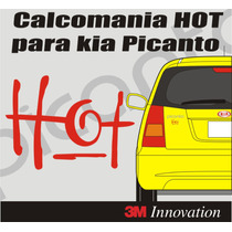 Calcomania Hot Para Kia Picanto Marca 3m