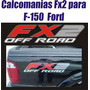 Kit De Calcomania Sticker Fx2 Para Fortaleza Ford Y Ranger