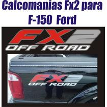 Kit De Calcomania Sticker Fx2 Para Fortaleza Ford Y Ranger