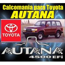 Kit Completo De Dos Calcomanias Emblema Autana De Toyota