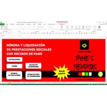 Nomina Y Liquidacion De Prestaciones Sociales,en Exce,pymes