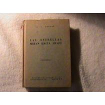 Libro Excelente Las Estrellas Miran Hacia Abajo 508 Paginas