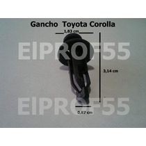 Gancho Clip Parilla Toyota Corolla Fortuner 4runner Kavak