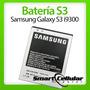 Bateria Samsung Galaxy S3 I9300 Nueva Original