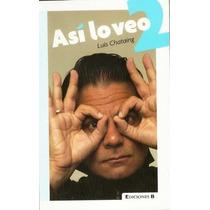 Luis Chataing - Asi Lo Veo 2 Libro Original