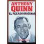 Anthonny Quinn El Pecado Original Autobiografía Cine Teatro