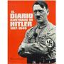 Libro, El Diario Ilustrado De Hitler 1917-1945.