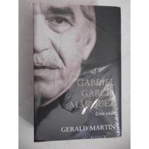 Gabriel Garcia Marquez Una Vida Gerald Martin Nuevo Biografi