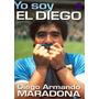 Libro Pdf Yo Soy El Diego Biografía De Diego Maradona