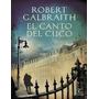 El Canto Del Cuco Por Robert Galbraith Libro Ebook Pdf