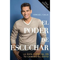 El Poder De Escuchar - Ismael Cala - Pdf Epub Mobi Original