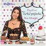Objetivo Tarta Perfecta Por Alma Obregón Receta Torta Dulces