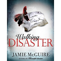 Ebook Walking Disaster Por Jamie Mcguire Pdf Novela Libro