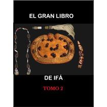 Gran Libro De Ifa Vol 2 (digitalizado)
