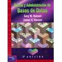 Diseño Y Administración De Bases De Datos + Obsequio