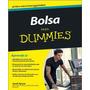 Bolsa Para Dummies - Claves Y Funcionamiento De La Bolsa.