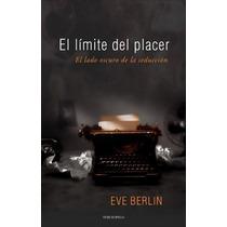El Límite Del Placer...libro Digital En Formato Pdf