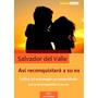 Asi Reconquistara A Su Ex - Completa Guía Pdf Ebook