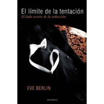 El Limite De La Tentacion - Libro Digital En Pdf