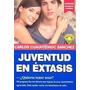 Juventud En Extasis 1 - Libro Digital En Pdf