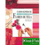 Libro Revista Curs Rapido Flores De Tela Manualidades
