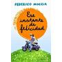 Ese Instante De Felicidad - Federico Moccia + Obsequio
