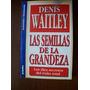 Denis Waitley - Semillas De Grandeza Audiolibro