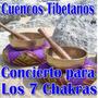 Cuencos Tibetanos Concierto Para Los 7 Chakras