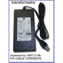 Transformador Adaptador Impresora Hp 0957-2146 Sin Cable