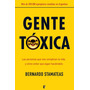 Bernardo Stamateas / Gente Toxica / Emociones Toxicas /