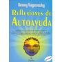 Libro Reflexiones De Autoayuda Renny Yagoseski