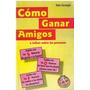Libro Como Ganar Amigos E Influir Sobre Las P. Dale Carnegie