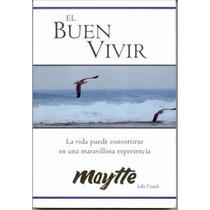 Libro, El Buen Vivir De Maytte Sepúlpeda.