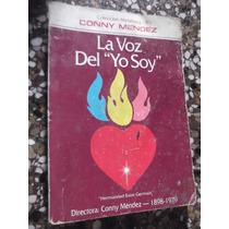 La Voz Del Yo Soy Hermandad Saint Germain Conny Mendez