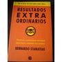 Resultados Extraordinarios Bernardo Stamateas