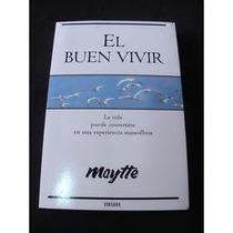 El Buen Vivir Maytte