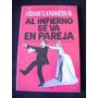 Al Infierno Se Va En Pareja Cesar Landaeta