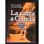 La Carta A Garcia Y Otras Parabolas Del Exito Jaime Lopera