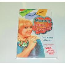 Libro Nancy, ¿ Que Hago? Con La Dra. Nancy Alvarez