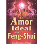 Libro * El Amor Ideal Con Feng Shui * - Carolina Segura
