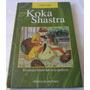 Koka Shastra (libro Hindu Del Sexo)