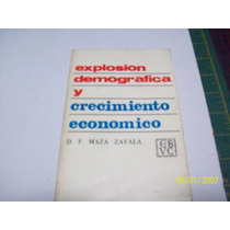 Libro:explosion Demográfica Y Crecimiento Economico-m.zavala