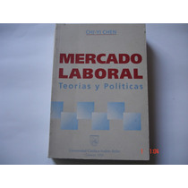 Mercado Laboral Teoría Y Políticas