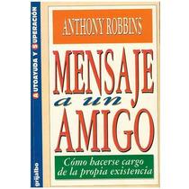 Libro, Mensaje A Un Amigo De Anthony Robbins.